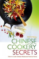 Chinese Cookery Secrets by Deh-Ta Hsiung | Buy Online at the Asian Cookshop
